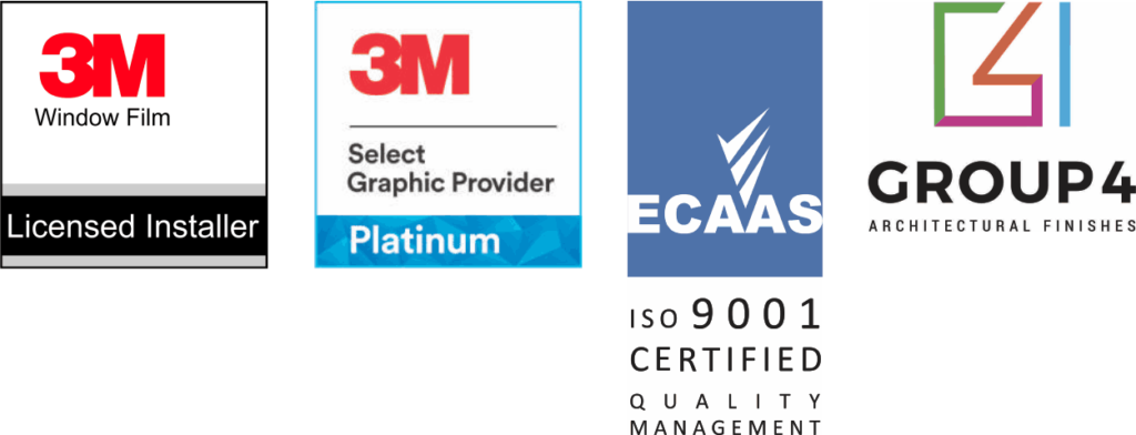 3M Licensed Installer, 3M Platinum Select Graphics Provider, ECAAS ISO9001 Certification, Group 4 Architectural Finishes